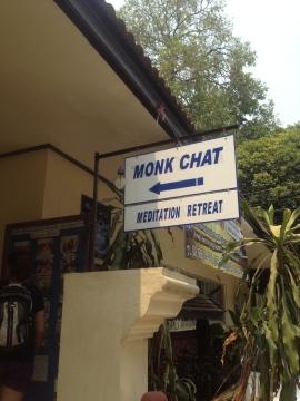 Monk chat... c'est le nom de la retraite de 2 jours.